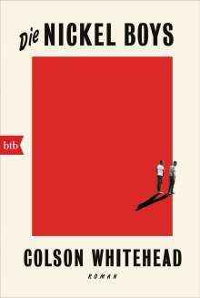 Colson Whitehead: Die Nickel Boys, Buch
