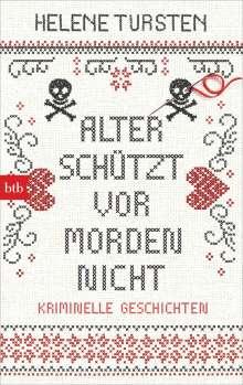 Helene Tursten: Alter schützt vor Morden nicht, Buch