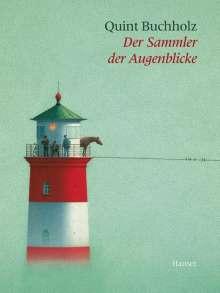 Quint Buchholz: Der Sammler der Augenblicke, Buch
