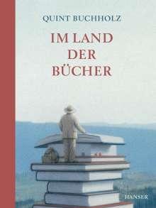 Quint Buchholz: Im Land der Bücher, Buch