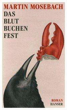 Martin Mosebach: Das Blutbuchenfest, Buch