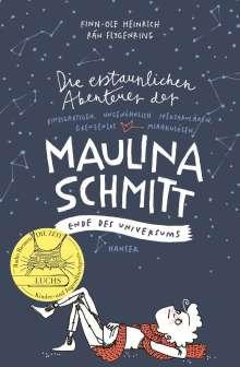 Finn-Ole Heinrich: Die erstaunlichen Abenteuer der Maulina Schmitt - Ende des Universums, Buch