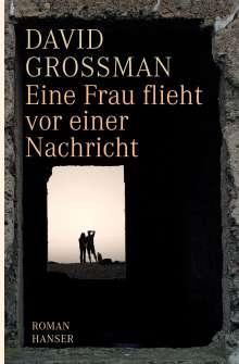 David Grossman: Eine Frau flieht vor einer Nachricht, Buch