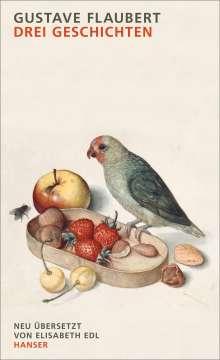Gustave Flaubert: Drei Geschichten, Buch
