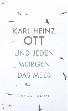 Karl-Heinz Ott: Und jeden Morgen das Meer, Buch