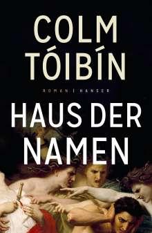 Colm Tóibín: Haus der Namen, Buch
