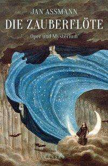 Jan Assmann: Die Zauberflöte, Buch