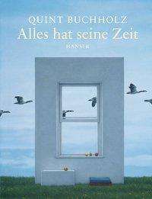 Quint Buchholz: Alles hat seine Zeit, Buch