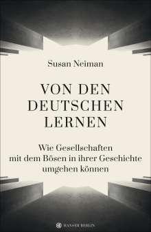 Susan Neiman: Von den Deutschen lernen, Buch