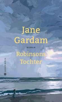 Jane Gardam: Robinsons Tochter, Buch