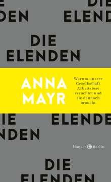 Anna Mayr: Die Elenden, Buch
