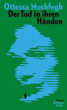 Ottessa Moshfegh: Der Tod in ihren Händen, Buch