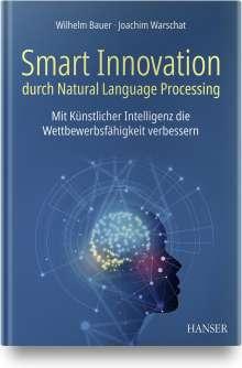 Wilhelm Bauer: Innovation durch Natural Language Processing, Buch