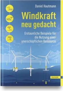 Daniel Hautmann: Windkraft neu gedacht, Buch