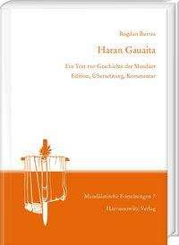 Bogdan Burtea: Haran Gauaita. Ein Text zur Geschichte der Mandäer, Buch