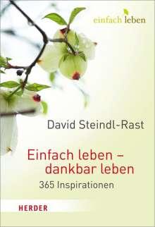 David Steindl-Rast: Einfach leben - dankbar leben, Buch