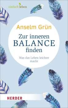 Anselm Grün: Zur inneren Balance finden, Buch
