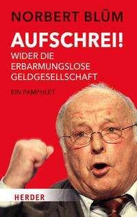 Norbert Blüm: Aufschrei!, Buch
