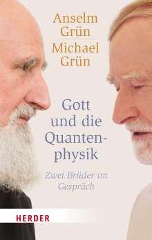 Anselm Grün: Gott und die Quantenphysik, Buch