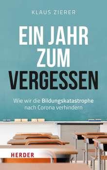 Klaus Zierer: Ein Jahr zum Vergessen, Buch
