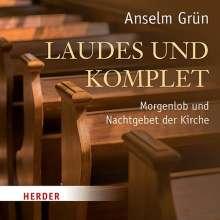 Anselm Grün: Laudes und Komplet, CD