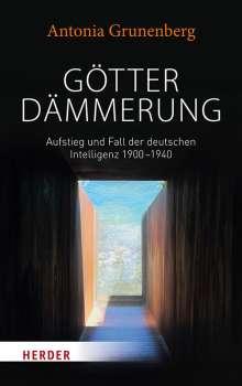 Antonia Grunenberg: Götterdämmerung, Buch