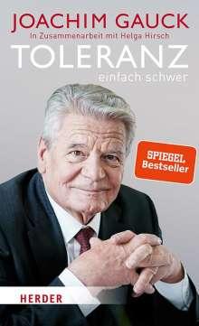 Joachim Gauck: Toleranz: einfach schwer, Buch