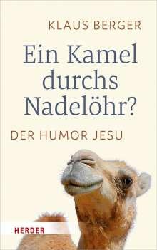 Klaus Berger: Ein Kamel durchs Nadelöhr?, Buch