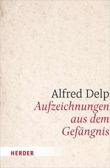 Alfred Delp: Aufzeichnungen aus dem Gefängnis, Buch