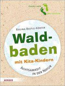 Regina Bestle-Körfer: Waldbaden mit Kindern, Buch