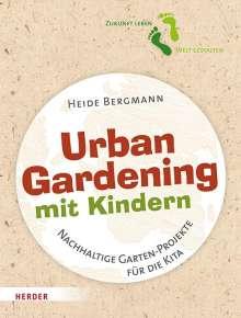Heide Bergmann: Urban Gardening mit Kindern, Buch