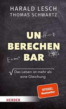 Harald Lesch: Unberechenbar, Buch