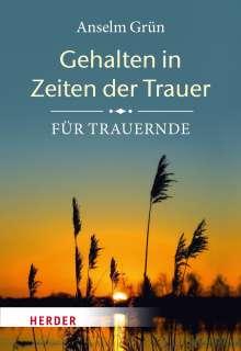 Anselm Grün: Gehalten in Zeiten der Trauer, Buch