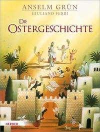 Anselm Grün: Die Ostergeschichte Midi, Buch