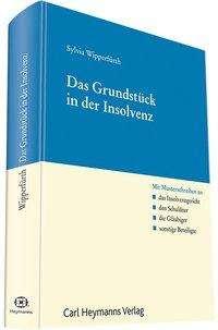 Sylvia Wipperfürth: Das Grundstück in der Insolvenz, Buch