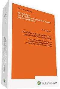 Henrik Gildehaus: CoCo-Bonds als Beitrag zur Vermeidung systemischer Risiken im Bankensektor, Buch