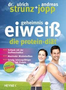 Ulrich Strunz: Forever Young - Geheimnis Eiweiß, Buch