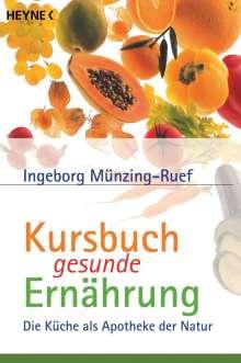 Ingeborg Münzing-Ruef: Kursbuch gesunde Ernährung, Buch