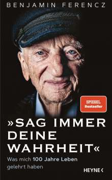 Benjamin Ferencz: Sag immer Deine Wahrheit, Buch