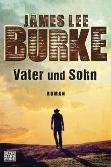 James Lee Burke: Vater und Sohn, Buch