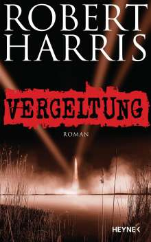 Robert Harris: Vergeltung, Buch