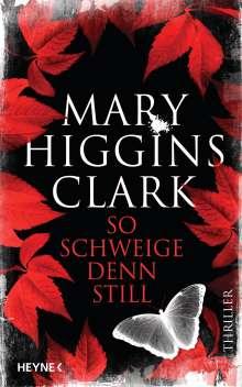 Mary Higgins Clark: So schweige denn still, Buch
