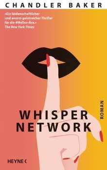 Chandler Baker: Whisper Network, Buch