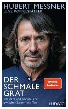 Hubert Messner: Der schmale Grat, Buch