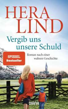 Hera Lind: Vergib uns unsere Schuld, Buch