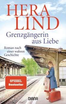 Hera Lind: Grenzgängerin aus Liebe, Buch