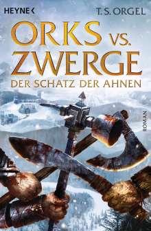 T. S. Orgel: Orks vs. Zwerge - Der Schatz der Ahnen, Buch
