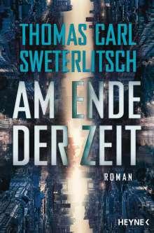 Thomas Carl Sweterlitsch: Am Ende der Zeit, Buch