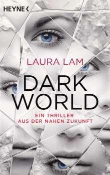 Laura Lam: Dark World, Buch