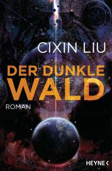 Cixin Liu: Der dunkle Wald, Buch